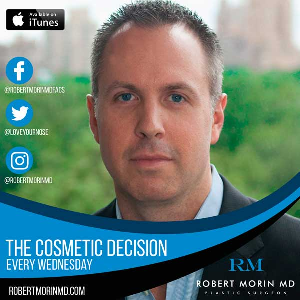 Dr. Robert Morin started the podcast series - The cosmetic decision every day